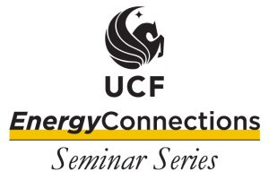 UCF Energy Connections Seminar Series